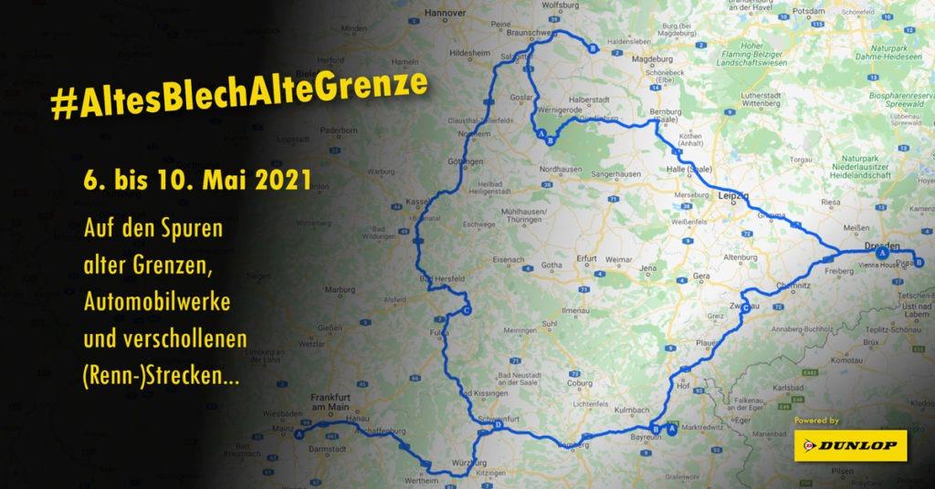 #AltesBlechAlteGrenze - Roadtrip 2021: Auf den Spuren der Deutschen Teilung (Route), #AltesBlechAlteGrenze